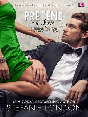 cover image of Pretend It's Love