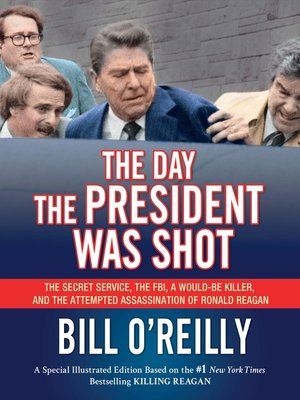 cover image of The Day the President Was Shot