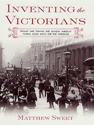 cover image of Inventing the Victorians