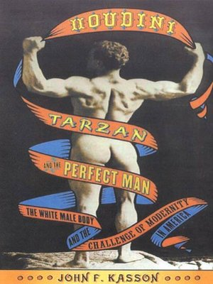cover image of Houdini, Tarzan, and the Perfect Man