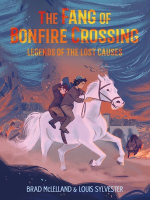 cover image of The Fang of Bonfire Crossing