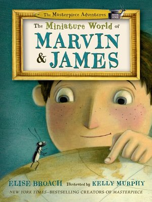 cover image of The Miniature World of Marvin and James