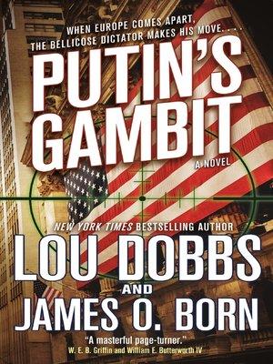 A Novel Putins Gambit