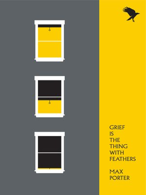 cover image of Grief Is the Thing with Feathers