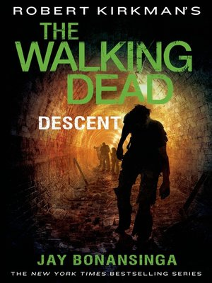 cover image of The Walking Dead: Descent
