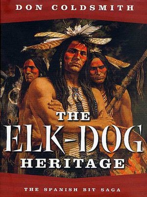cover image of The Elk-Dog Heritage