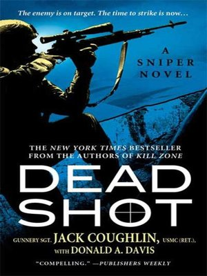 In the crosshairs by jack coughlin overdrive rakuten overdrive dead shot fandeluxe Epub