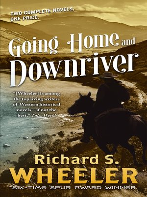 cover image of Going Home and Downriver