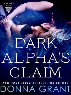 cover image of Dark Alpha's Claim