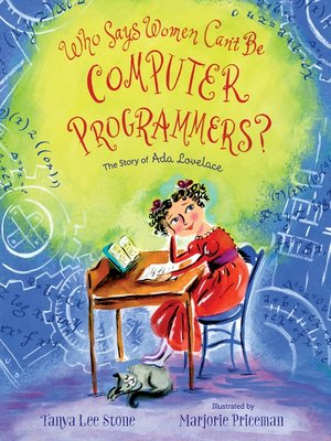 cover image of Who Says Women Can't Be Computer Programmers?