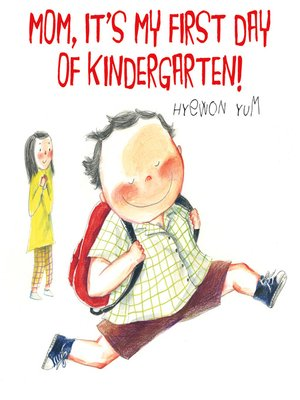 cover image of Mom, It's My First Day of Kindergarten!