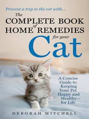 cover image of The Complete Book of Home Remedies for Your Cat