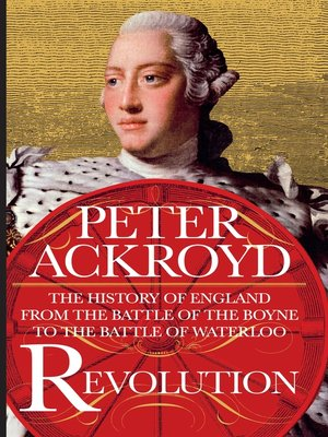 cover image of Revolution: The History of England from the Battle of the Boyne to the Battle of Waterloo