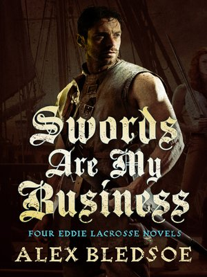 cover image of Swords Are My Business