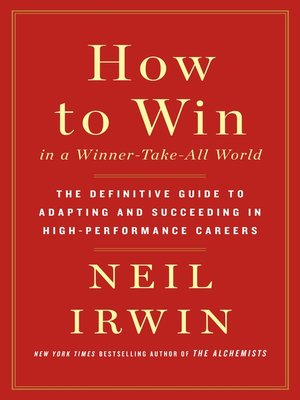 cover image of How to Win in a Winner-Take-All World