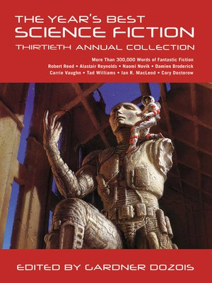 cover image of The Year's Best Science Fiction, Thirtieth Annual Collection