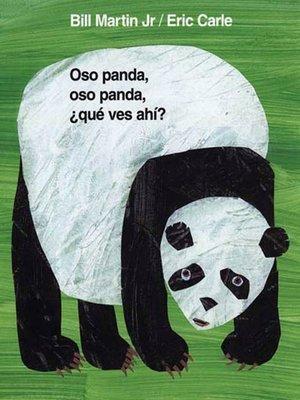 cover image of Oso panda, oso panda, ¿qué ves ahí?