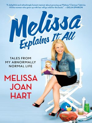 cover image of Melissa Explains It All