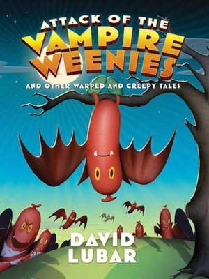 cover image of Attack of the Vampire Weenies