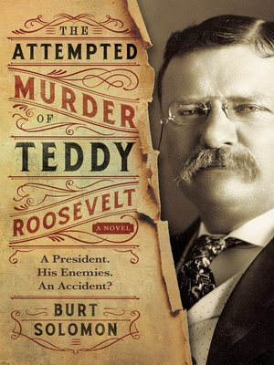 cover image of The Attempted Murder of Teddy Roosevelt
