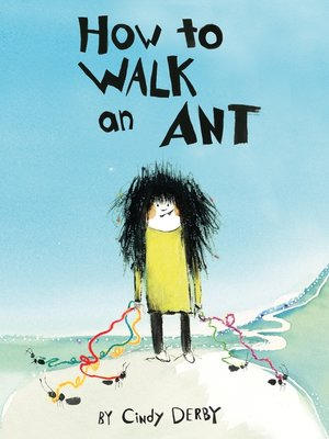 cover image of How to Walk an Ant