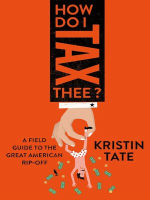 cover image of How Do I Tax Thee?