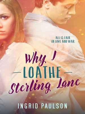 cover image of Why I Loathe Sterling Lane
