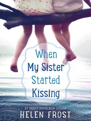 cover image of When My Sister Started Kissing