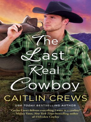 cover image of The Last Real Cowboy
