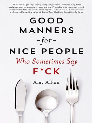 cover image of Good Manners for Nice People Who Sometimes Say F*ck