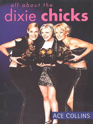 cover image of All About the Dixie Chicks