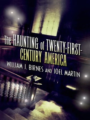 cover image of The Haunting of Twenty-First-Century America