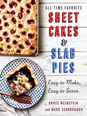 cover image of All-Time Favorite Sheet Cakes & Slab Pies