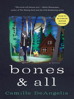 cover image of Bones & All
