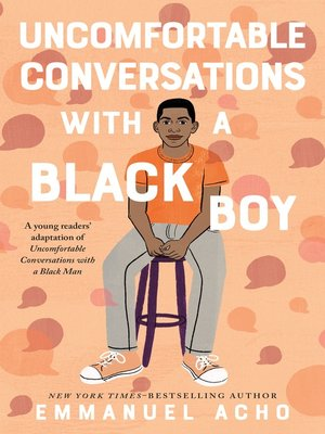 cover image of Uncomfortable Conversations with a Black Boy