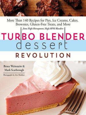 cover image of Turbo Blender Dessert Revolution