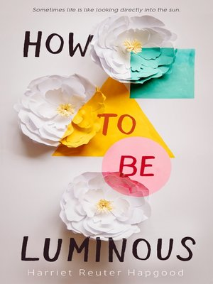 cover image of How to Be Luminous