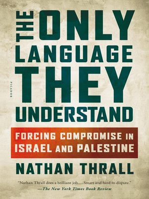 cover image of The Only Language They Understand