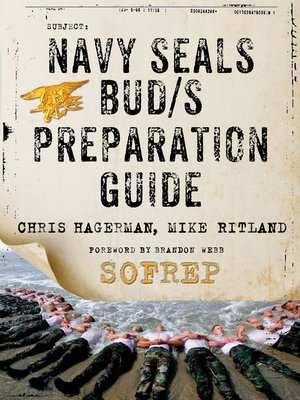 Navy SEALs BUD/S Preparation Guide--A Former SEAL Instructor's Guide