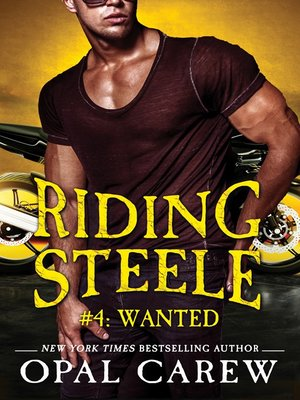 cover image of Riding Steele #4--Wanted