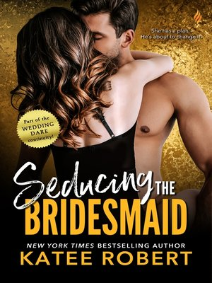 cover image of Seducing the Bridesmaid