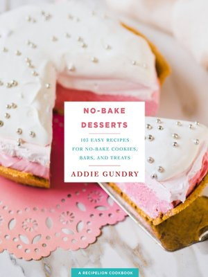 cover image of No-Bake Desserts