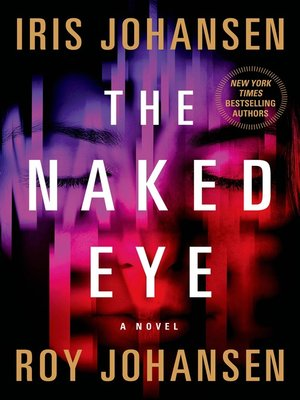 cover image of The Naked Eye--A Novel