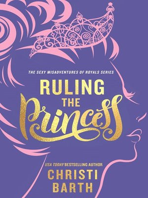 cover image of Ruling the Princess