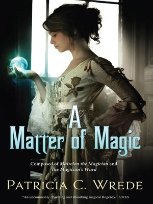cover image of A Matter of Magic