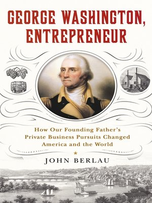 cover image of George Washington, Entrepreneur