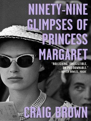 cover image of Ninety-Nine Glimpses of Princess Margaret