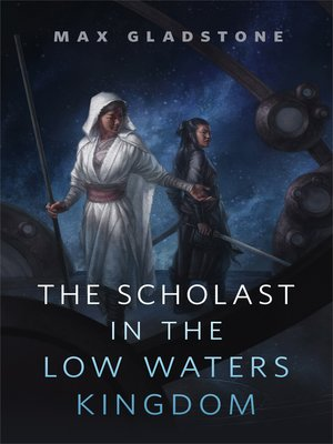 cover image of The Scholast in the Low Waters Kingdom