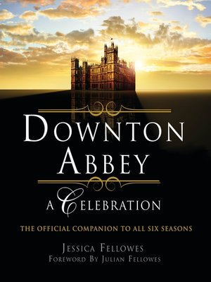 cover image of Downton Abbey--A Celebration