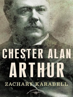 cover image of Chester Alan Arthur